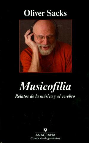 Musicofilia, Relatos de la Música y el Cerebro