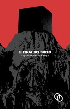 """Portada de """"El Final del Duelo"""" de Alejandro Marcos Ortega, en Orciny Press"""