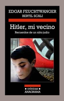 """Portada de """"Hitler,mi vecino"""" de Anagrama Editorial"""