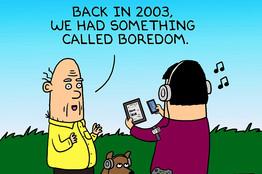 """""""Alla en 2003 teníamos una cosa llamada aburrimiento."""""""