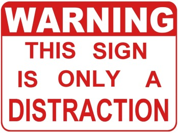 warning__this_sign_is_only_a_distraction_wallpaper_pcwfi1